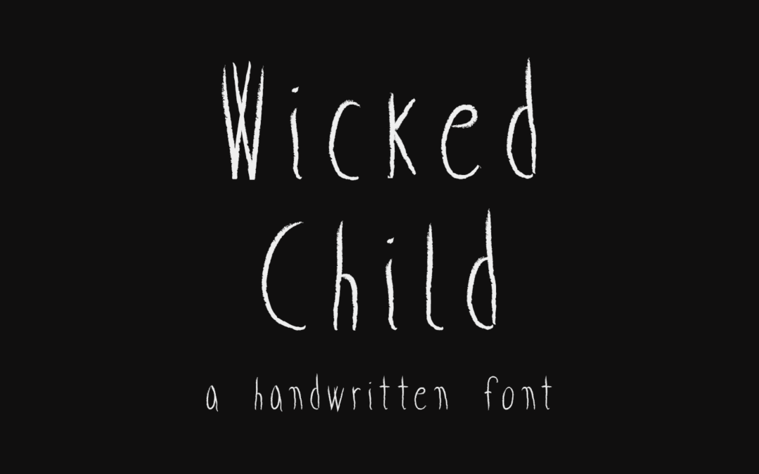 Wicked Child font